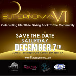 Supernova VI- Celebrating LIfe While Giving Back To The Community