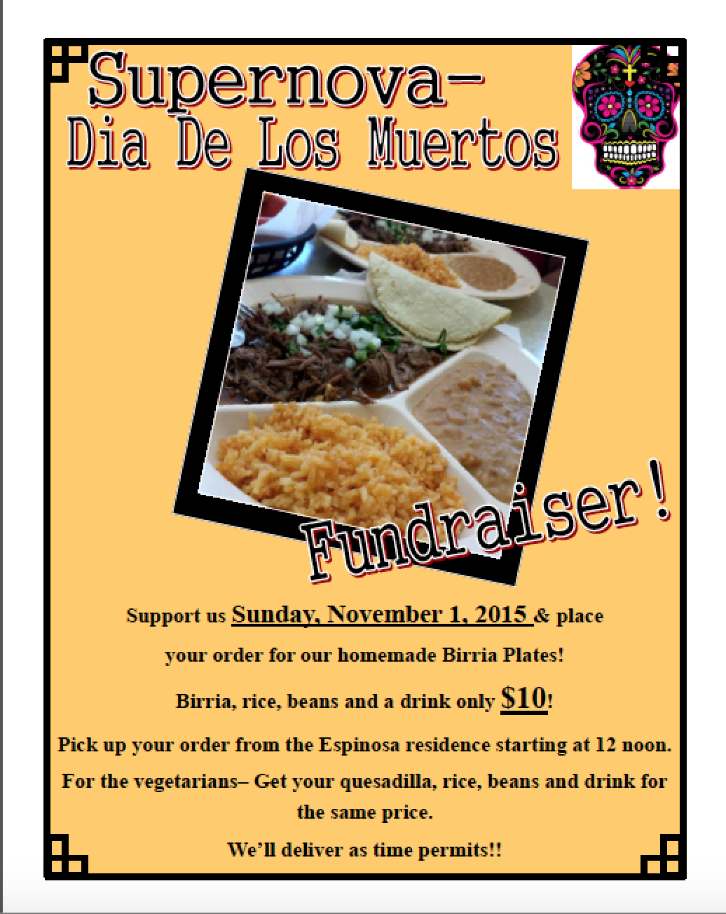 Thank you for your support at our DIA DE LOS MUERTOS- Birria Sale!