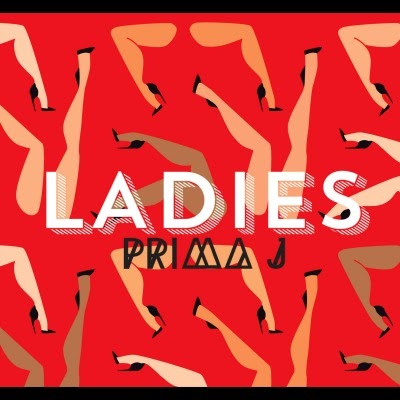 Support our ladies, PRIMA J & download their new track